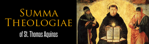 Summa Theologiae by St. Thomas Aquinas